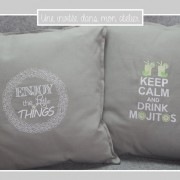 coussins-Keep calm and drink mojitos-Enjoy the little things