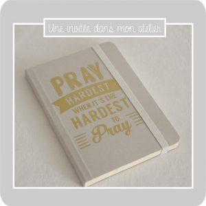 carnet-pray hardest